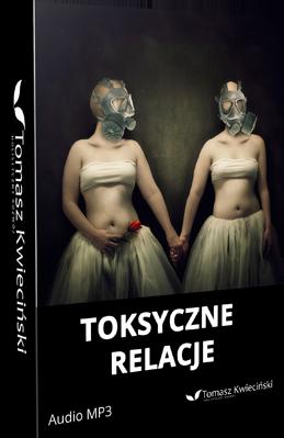 NLP Warszawa- Toksyczne relacje